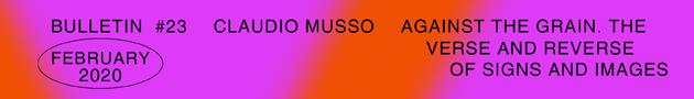 2020, Gallleriapiù, Bologna, Ivana Spinelli, Claudio Musso, Droste Effect magazine, droste effect mag, Bulletin, portfolio, contemporary art, artist, essay, art paper